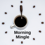 Glendale Area Business Association has networking opportunities in the morning called Morning Mingles